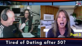 Single at Midlife: Tired of Dating and Feeling Rejected? What Every Woman Should Know! (Part 4 of 4)